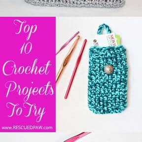 10 Crochet Projects To Try