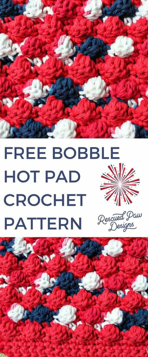 Free Bobble Hot Pad Crochet Pattern by Rescued Paw Designs