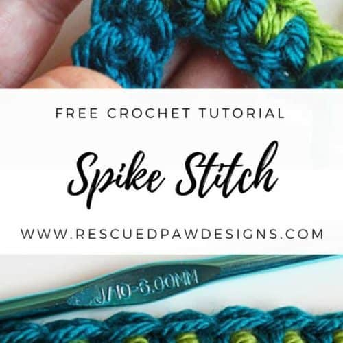 Make a Spike Stitch in Crochet Tutorial