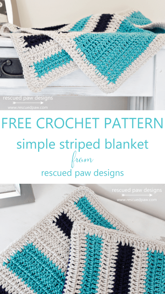 Make This Super Simple Striped Crochet Blanket Today - Free Crochet Pattern from Rescued Paw Designs