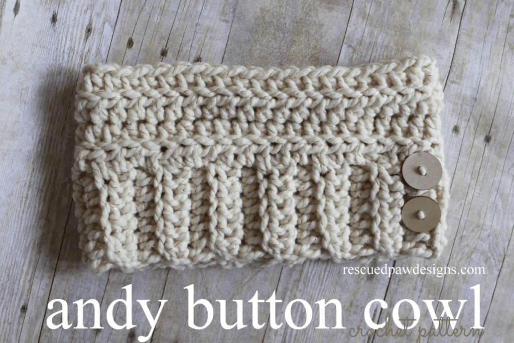 Chunky Andy Button Cowl - Free Crochet Pattern - Rescued Paw Designs