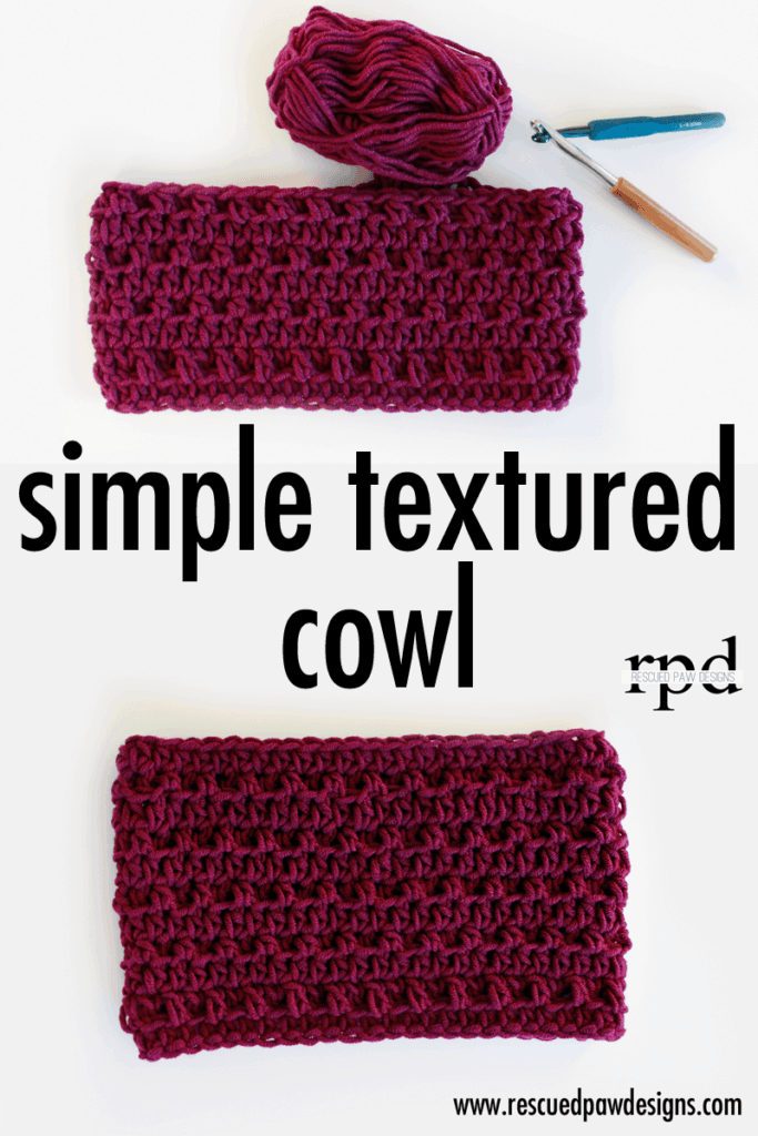 Simple Textured Crochet Cowl - FREE PATTERN by Rescued Paw Designs