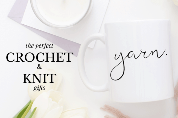 Perfect Crochet & Knit Gifts
