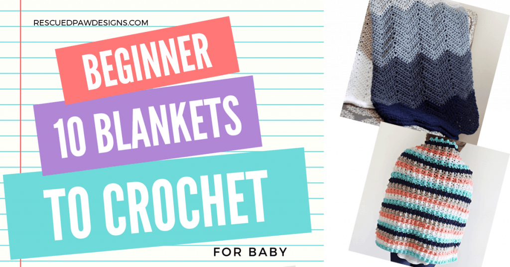 10 Blankets to Crochet for a Baby Shower or as a gift by Rescued Paw Designs. Click to Read or Pin and Save for Later!