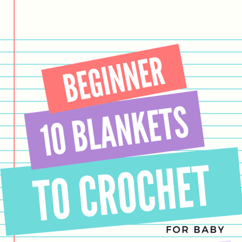10 Handmade Crochet Baby Blankets