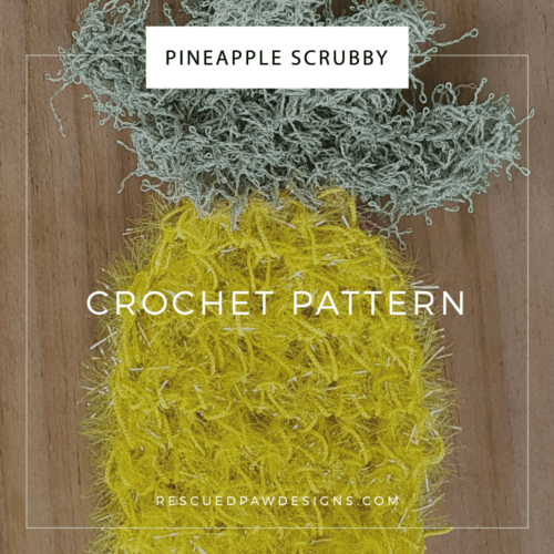 Pineapple Archives Rescued Paw Designs Crochet