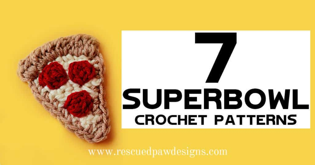 7 FREE Superbowl Crochet Patterns from Easy Crochet.