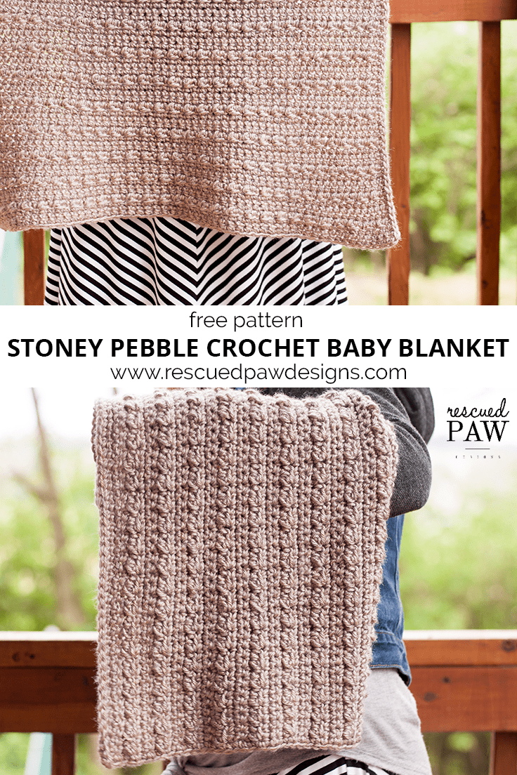 Stoney Pebbles Crochet Baby Blanket - A FREE crochet pattern from Rescued Paw Designs! Make this blanket today with this FREE pattern!