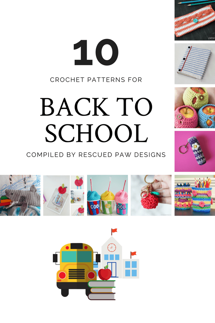 Back to School Crochet Patterns - 10 of the best Back to School Crochet Patterns! Click to Make them now or Pin and Save for Later!