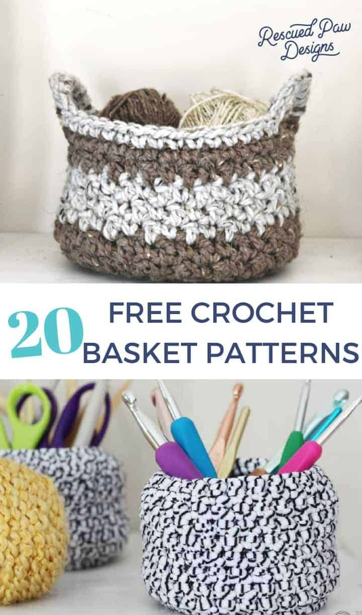 20 Free Crochet Basket Patterns ⋆ Rescued Paw Designs Crochet