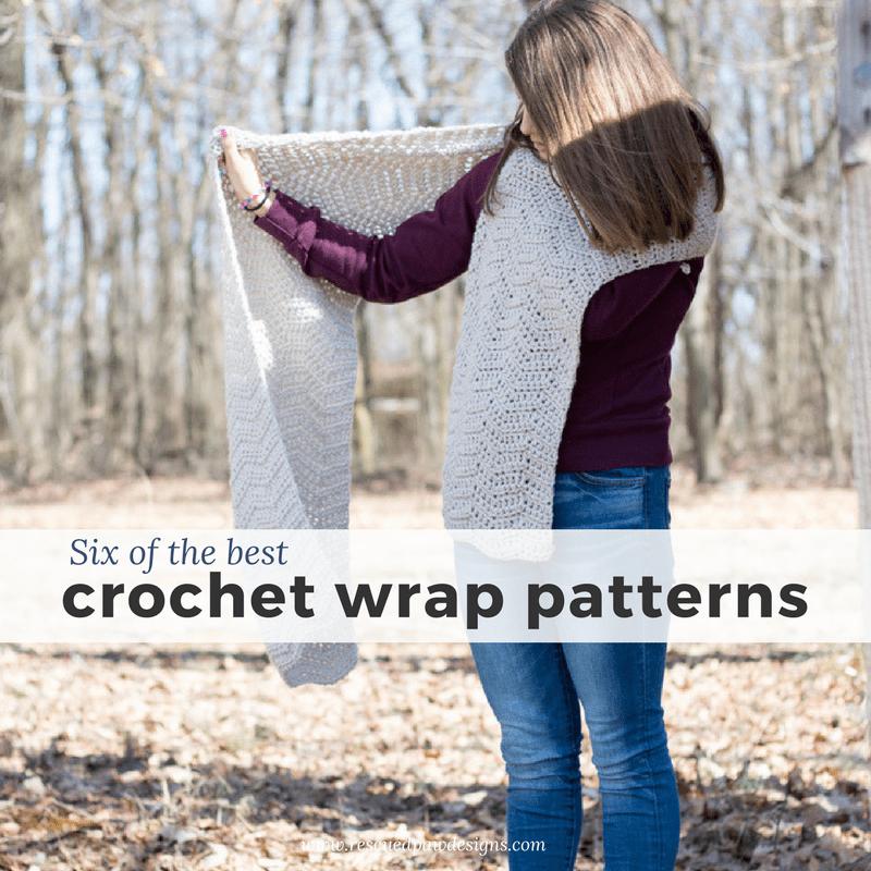 Six Crochet Wrap Patterns