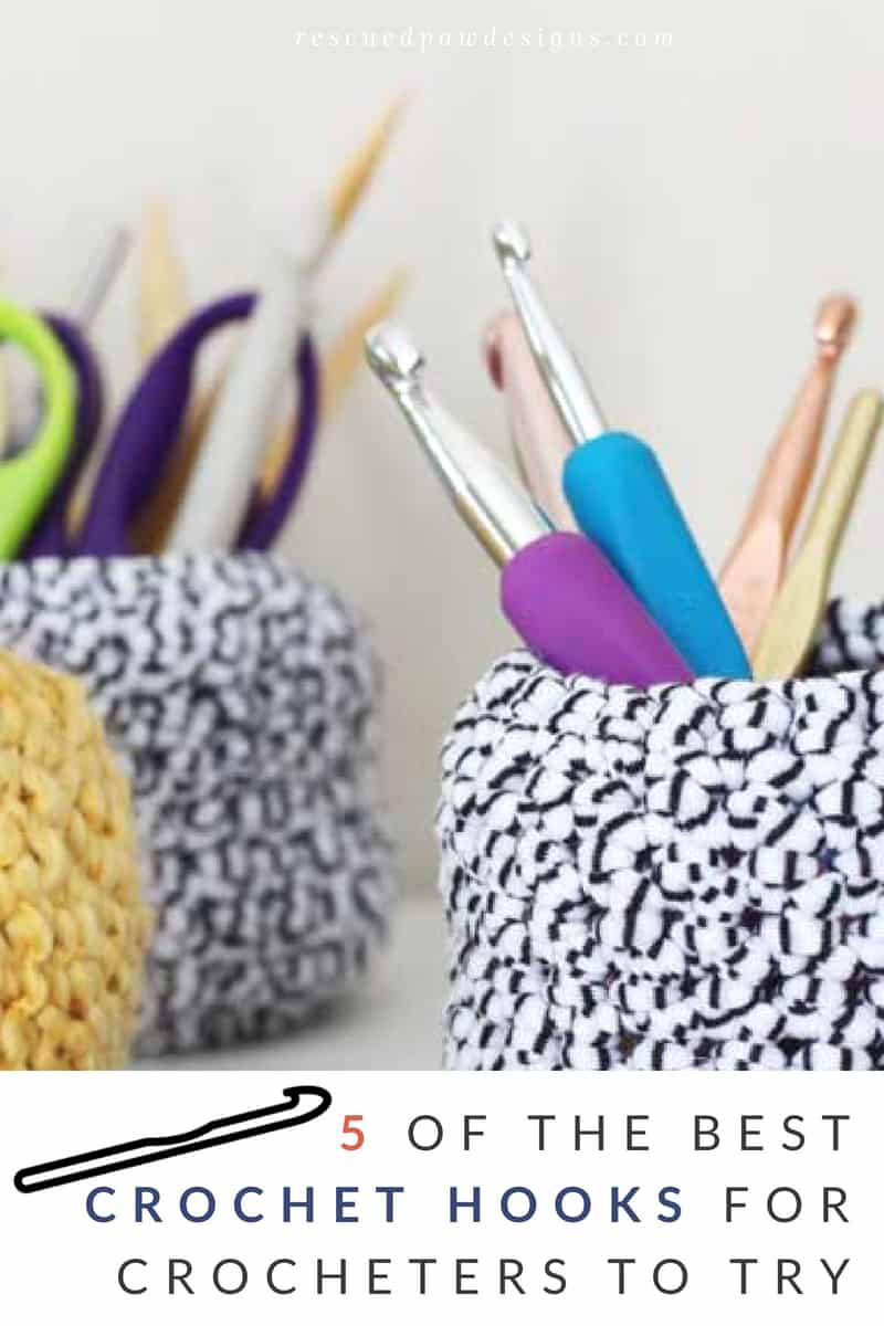 5 of the Best Crochet Hooks for Crocheters to try! List compiled by Krista Cagle of Rescued Paw Designs