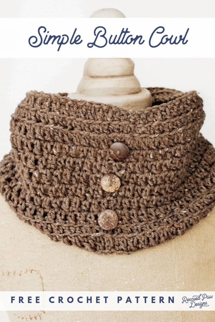 Button Cowl Crochet Pattern from Rescued Paw Designs - Click to make this beginner friendly cowl today or PIN to save for later!