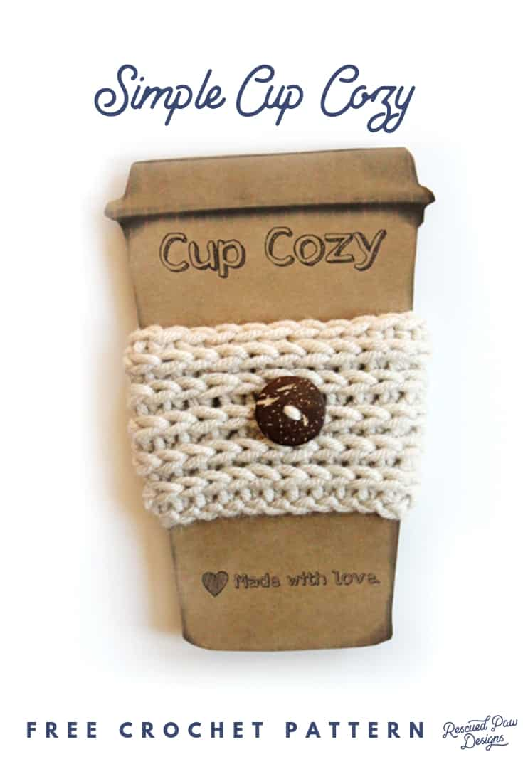 Crochet Cup Cozy & Free Pattern by Rescued Paw Designs Click to Make now or Pin to Save for Later!