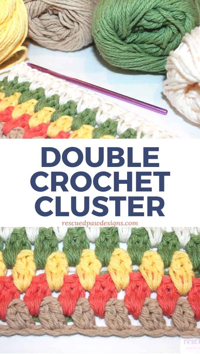 Double Crochet Cluster