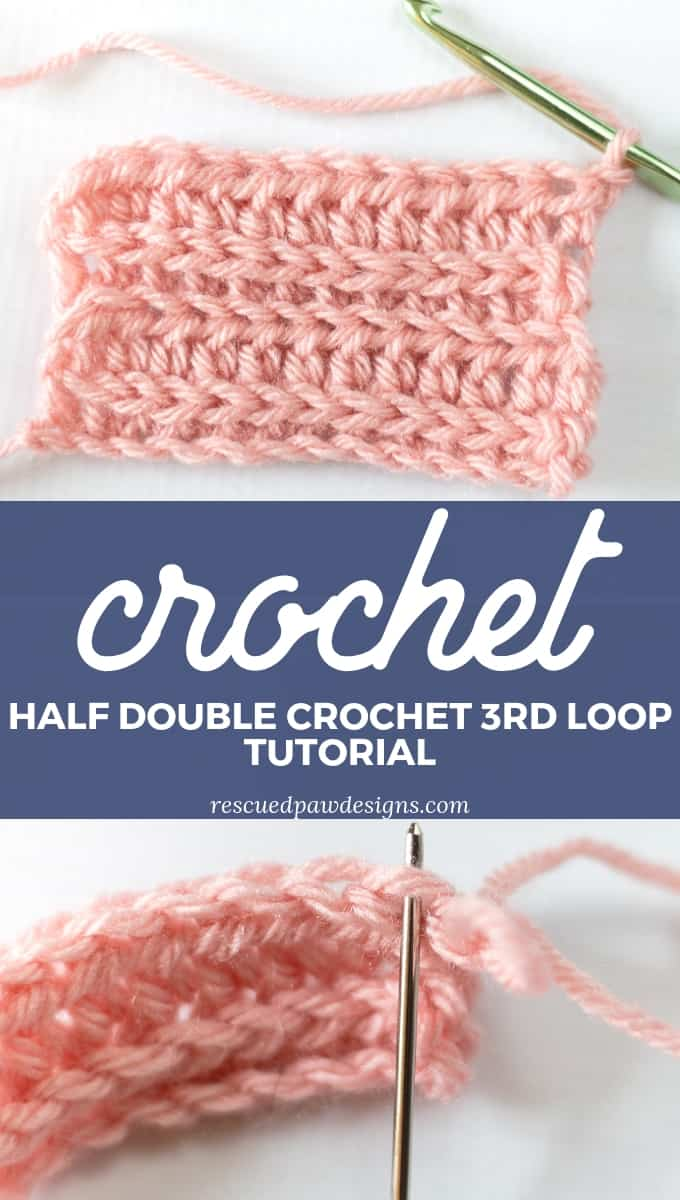 Half Double Crochet Third Loop in a Row Tutorial