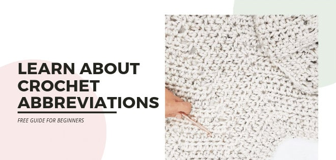 Learn about Crochet Abbreviations