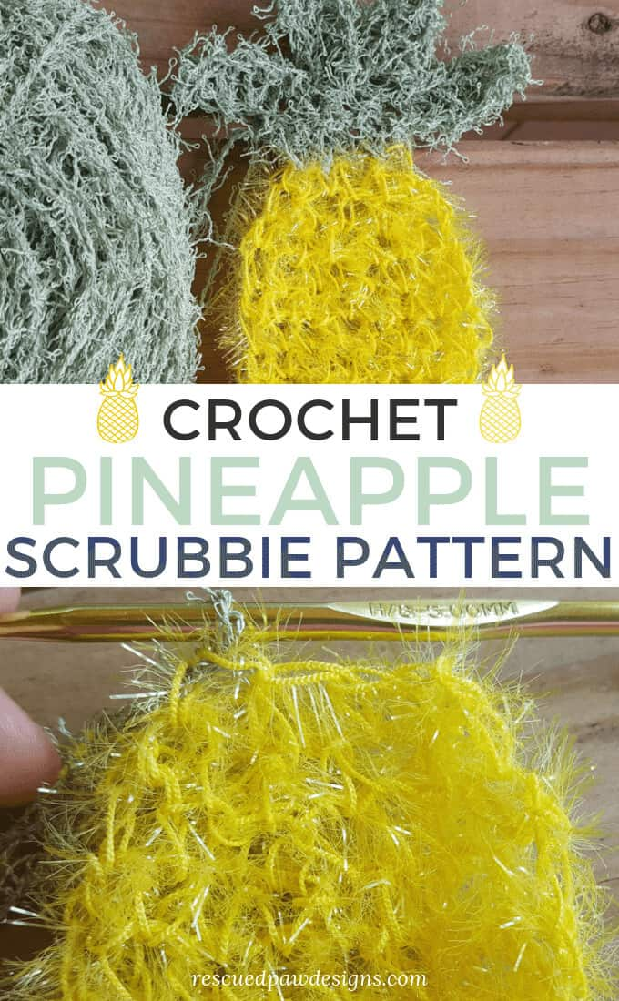 Scrubbie Yarn Crochet Pattern for a Pineapple