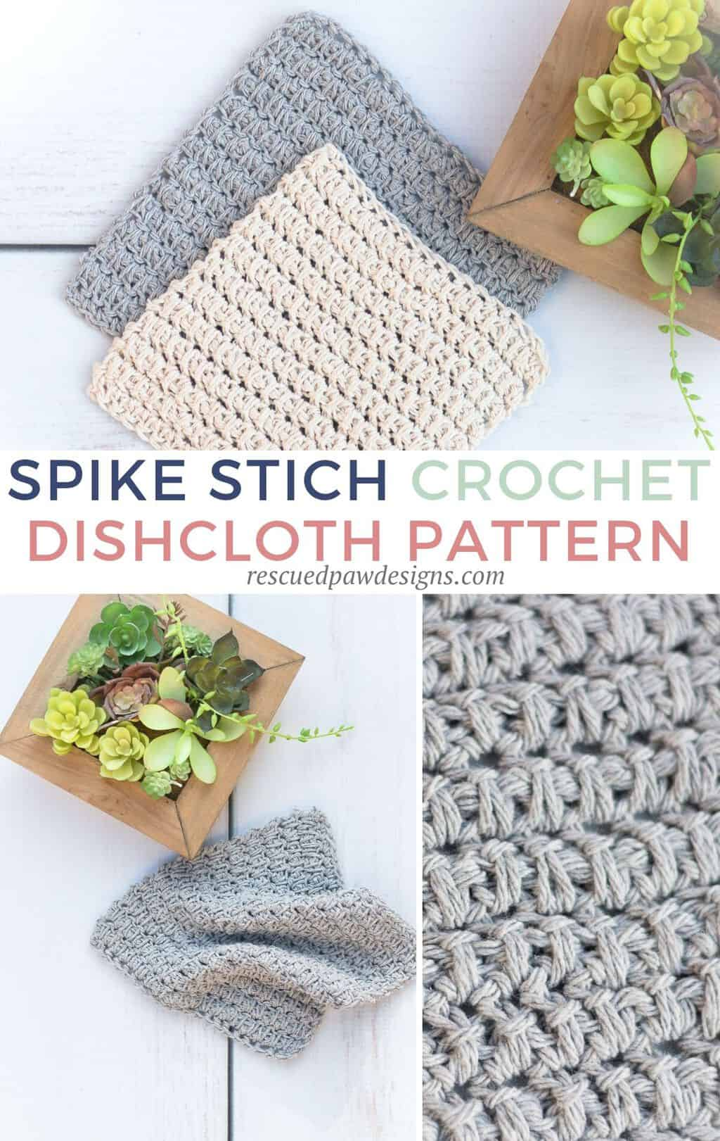 Dishcloth Crochet Pattern using the spike stitch in two sizes.