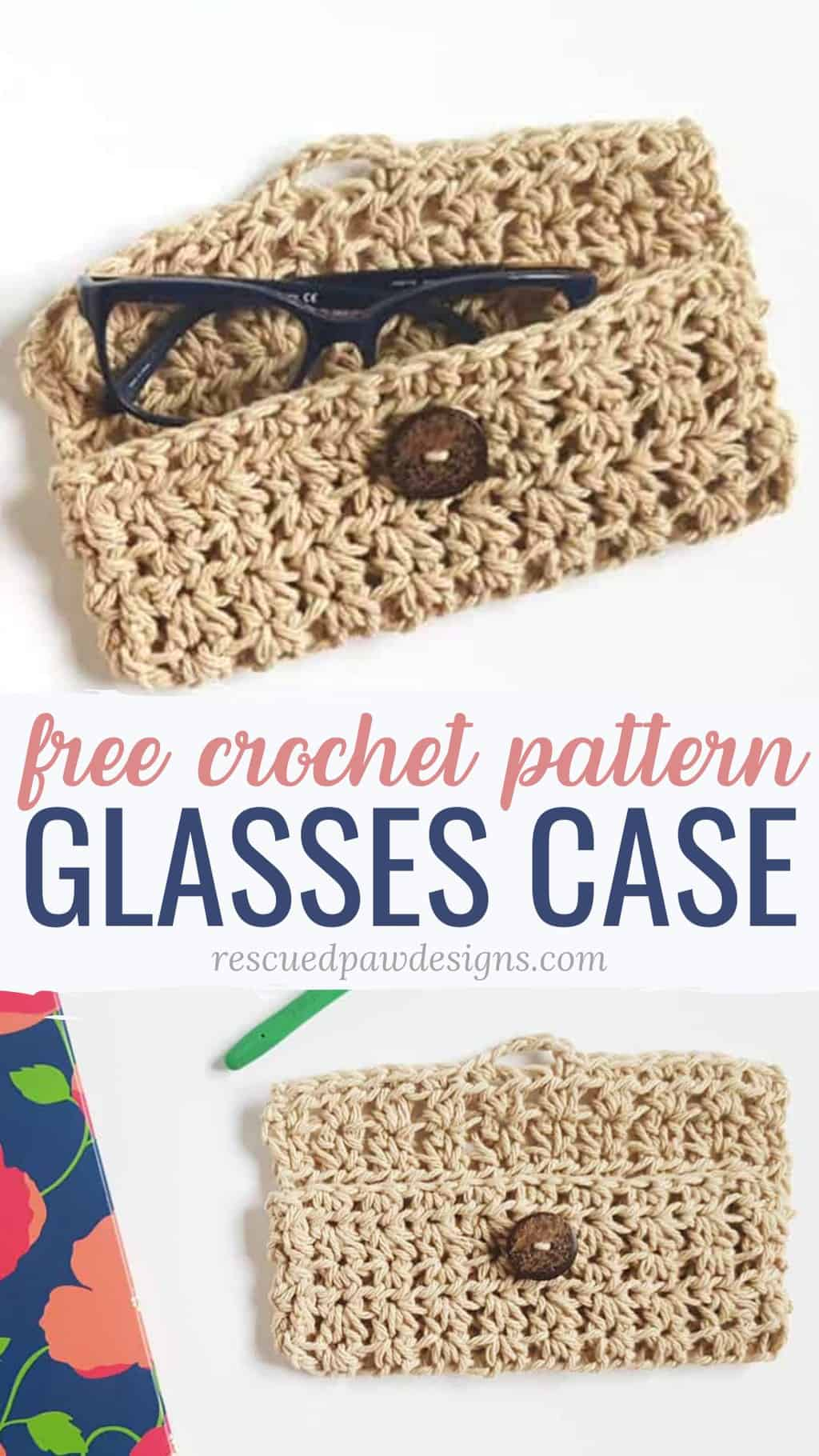 Glasses Case Crochet Pattern