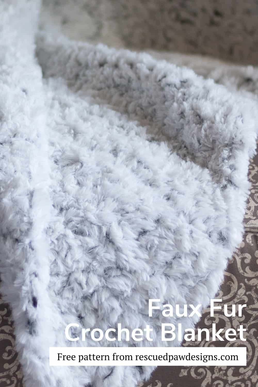 Free crochet blanket pattern using faux fur yarn. via @rescuedpaw