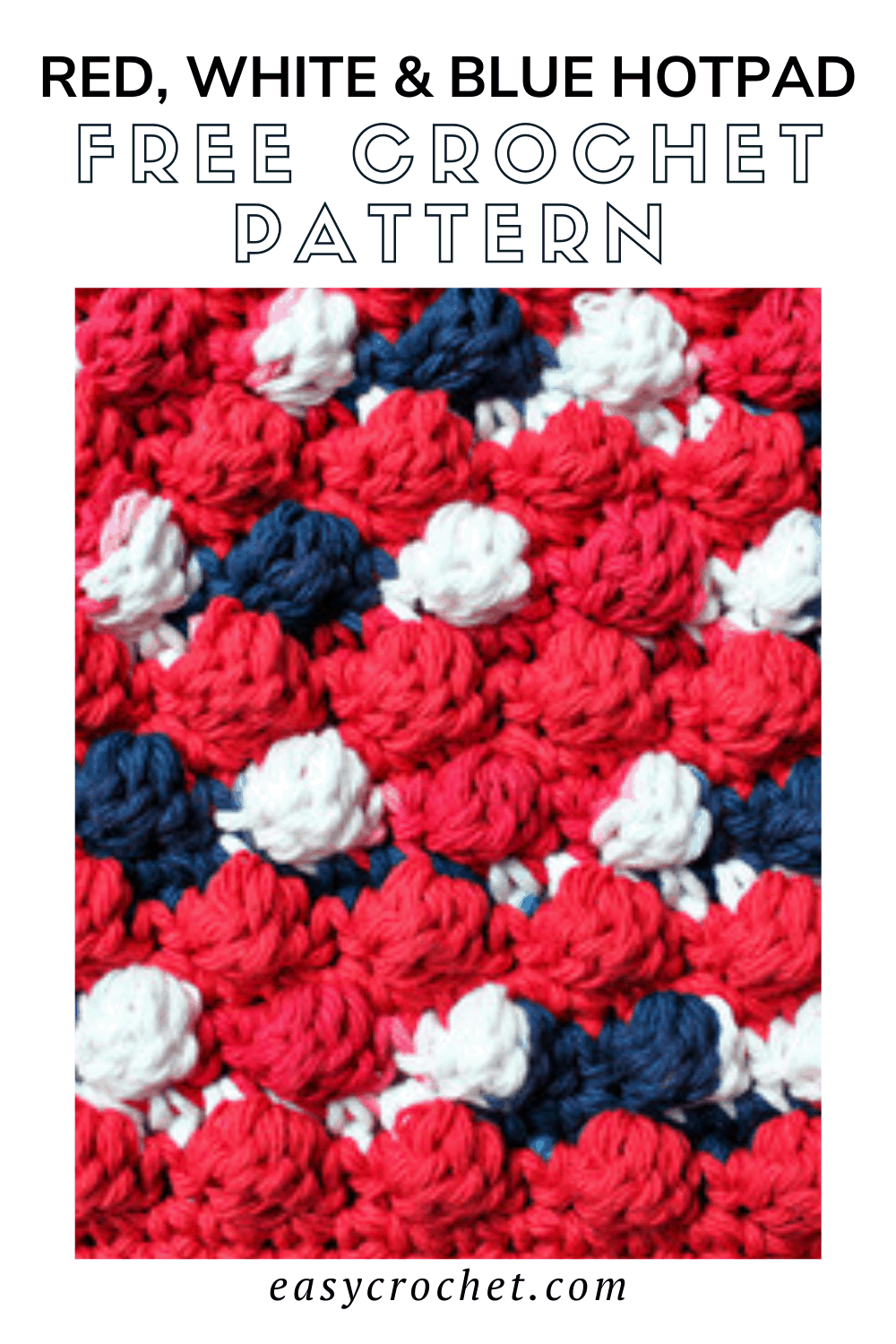 Red, White & Blue Crochet Hot Pad Pattern