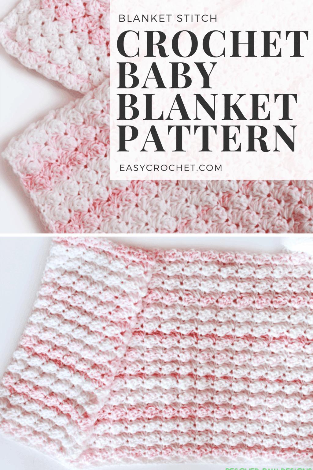 Easy Crochet Blanket Stitch Baby Blanket Free Pattern