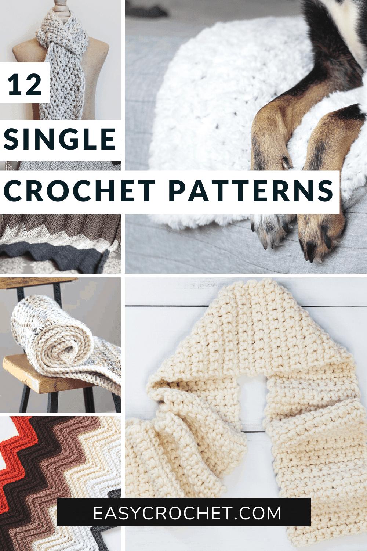 12 easy single crochet patterns free