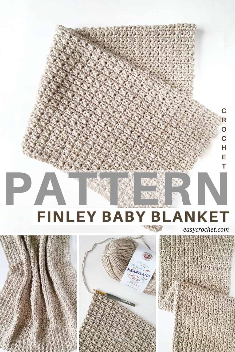 Finley Crochet Baby Blanket Pattern with Textured stitches