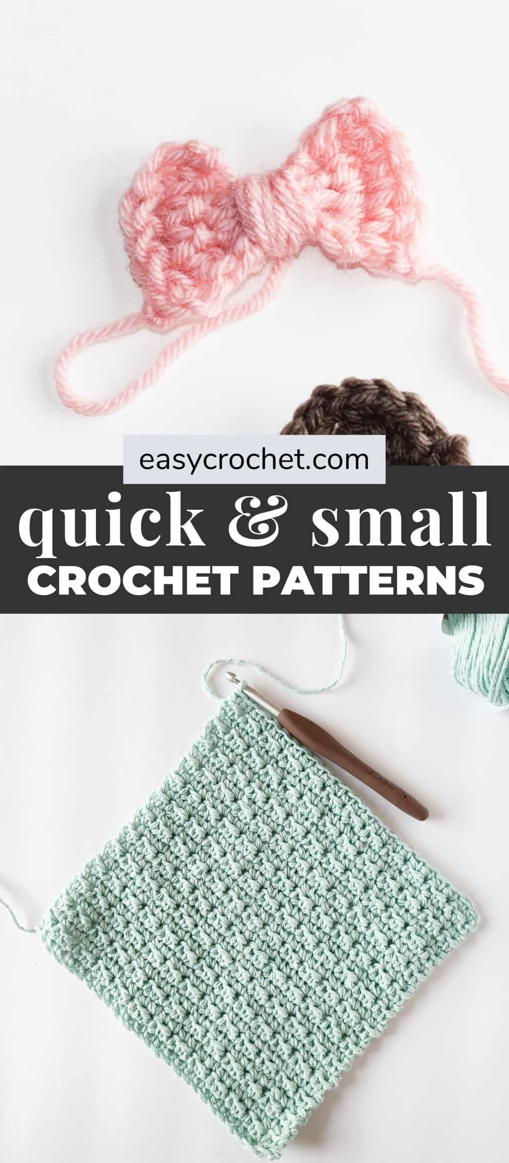 Small & Quick Crochet Patterns