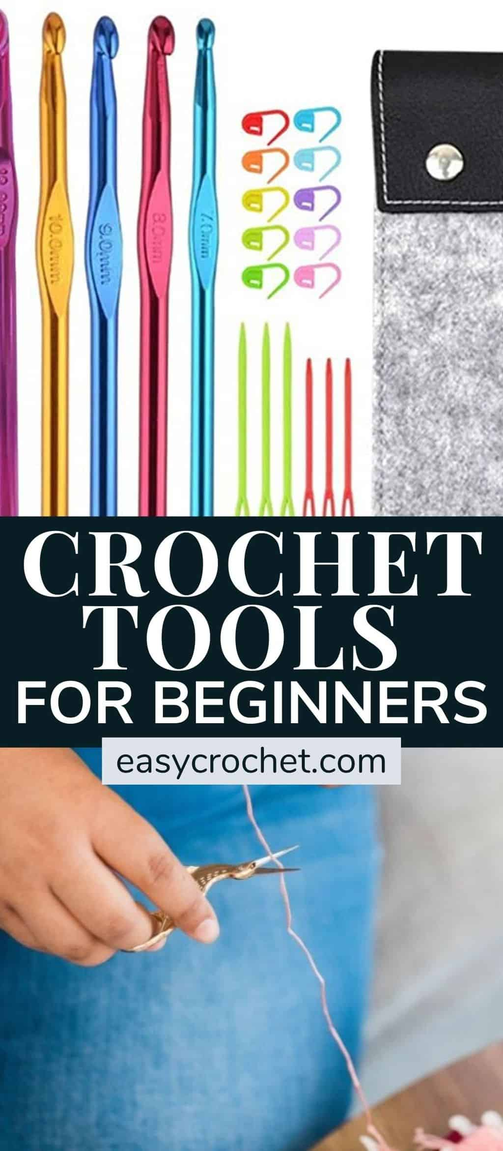 Crochet tools and supplies for beginner crocheters